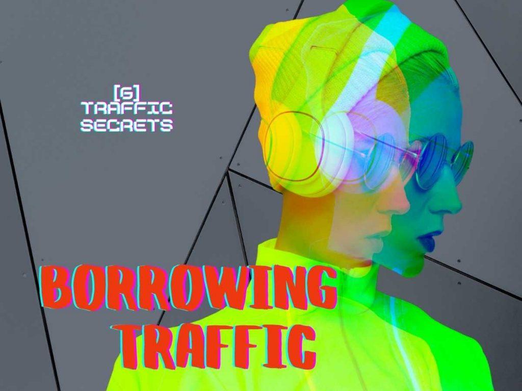 Borrowing Traffic