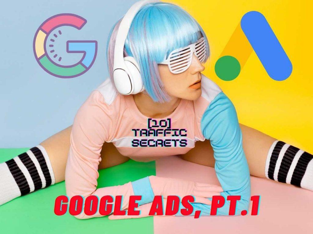 Google Ads Traffic Secrets