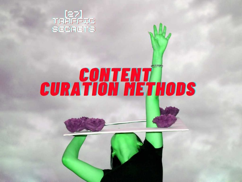 Content Curation Methods text